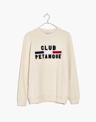 Madewell x Club Petanque Sweatshirt