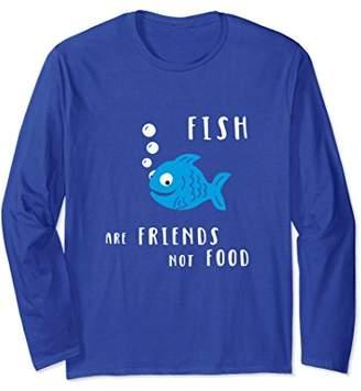 Fish Are Friends Not Food - Cute Fish long sleeve T-Shirt
