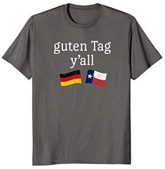 Guten Tag Y'all Prost German Texas Oktoberfest T-Shirt