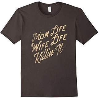 DAY Birger et Mikkelsen Momlife Wife Life Killin It Fun T shirt Mothers Tee Gift
