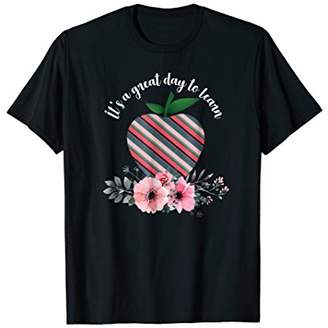 Funny Its Great day to Learn T-shirt Back to School