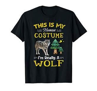 This is My Human Costume I'm Really a Wolf Shirt Men Kids