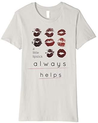 A Little Lipstick Always Helps T-Shirt
