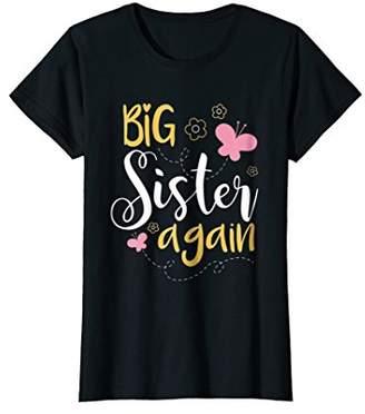Big sister again T-shirt - Sibling older daughter shirt gift