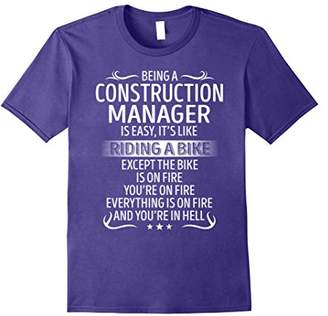 Being A Construction Manager Its Like Riding A Bike TShirt