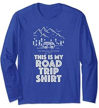 This Is My Road Trip Shirt Long Sleeve T Shirt