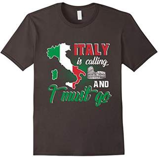 Italy T Shirt Italy Is Calling and I Must Go Flag Map Shirt