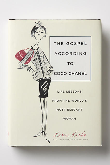 Anthropologie The Gospel According To Coco Chanel: Life Lessons From The World's Most Elegant Woman