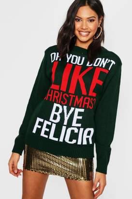 boohoo Bye Felicia Christmas Jumper