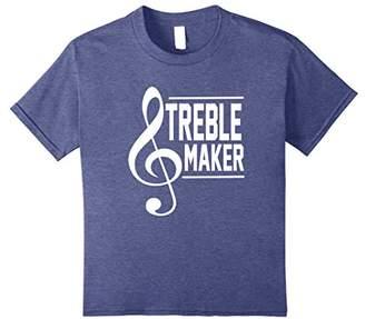 Treble Maker Funny Musician Gift T-Shirt