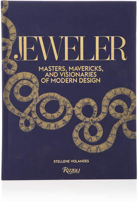 Rizzoli Jeweler: Masters Mavericks and Visionaries of Modern Design Hardcover Book