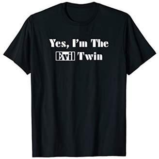 Evil Twin I'm the T-shirt