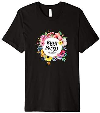 Stay Sexy Floral Premium Slim Fit T-Shirt