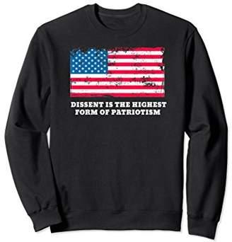 Dissent Is The Highest Form Of Patriotism Gift Sweatshirt
