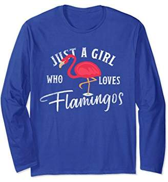 Flamingos Just A Girl Who Loves Fabulous Long Sleeve Gifts