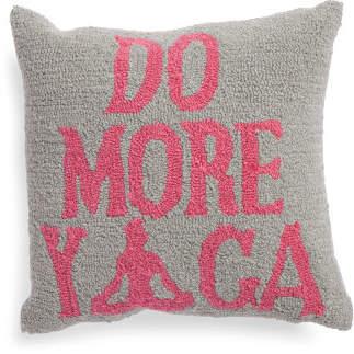 16x16 Do More Yoga Hook Pillow