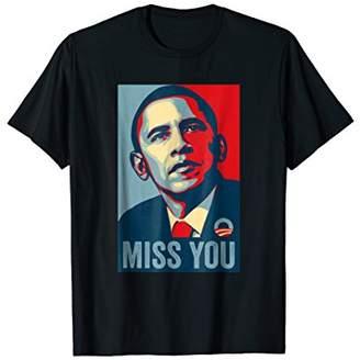 Obama Miss You Political Shirt Hope for Men & Women