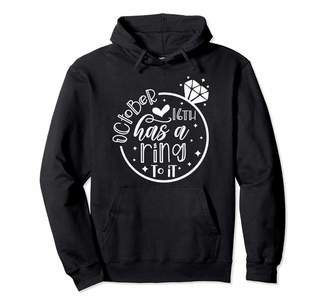 Theblackcattees Co. Wedding Announcement October 16th has a ring to it October Wedding Anniversary Pullover Hoodie