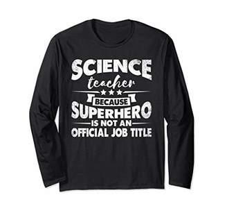 Funny Science Teacher T-Shirt Superhero Distressed Gift