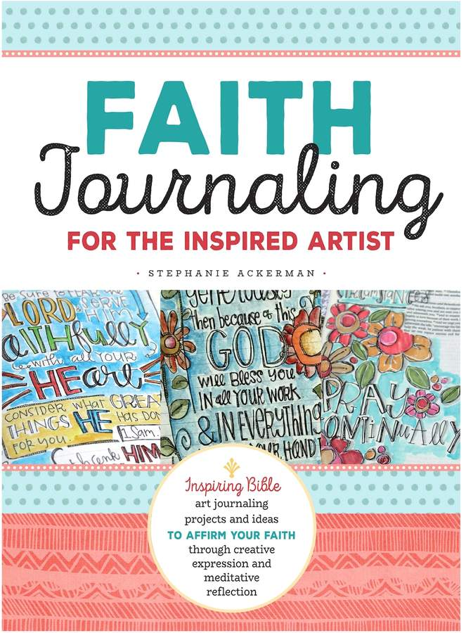 Quarto Publishing Faith Journaling for the Inspired Artist