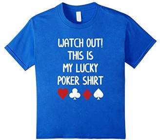 Watch Out This is My Lucky Poker T-Shirt