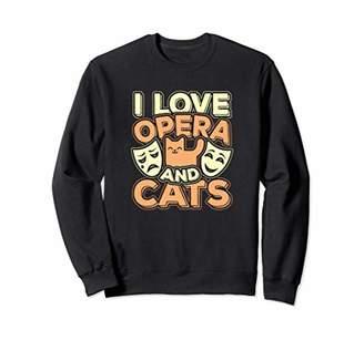 Cat Sweatshirts For Women I Love Opera & Cats Gift Shirt