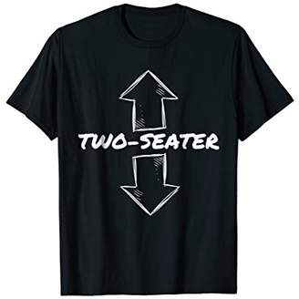 Two Seater Funny Adult Humor T-Shirt