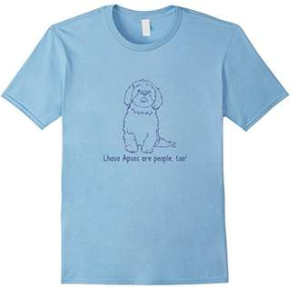 Breed Lhasa Apsos Are People Too! | Dog Parent Love T-shirt