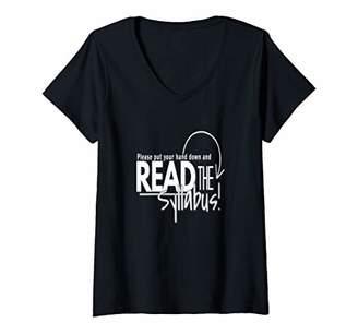Womens Read The Syllabus-Back to School Tshirt V-Neck T-Shirt