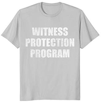 Retro Witness Protection Program Funny T-Shirt