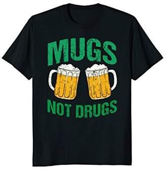 Womens Mugs Not Drugs Funny Irish Cheers Vintage ST. Patric