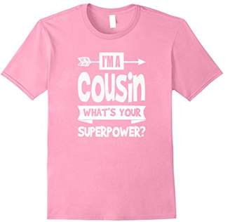 I'm a Cousing What's Your Superpower T-Shirt Favorite Cousin