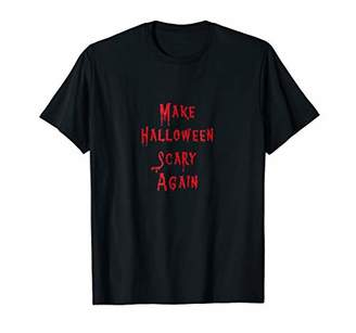 Make Halloween Scary Again Funny Costume T Shirt