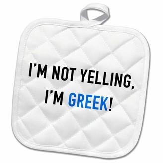 3dRose IM NOT YELLING, IM GREEK - Pot Holder, 8 by 8-inch