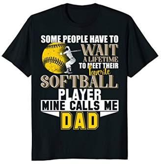 Funny My Favorite Softball Player Calls Me Dad T-shirt