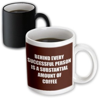 3dRose behind every successful person is a substantial amount of coffee - Magic Transforming Mug, 11-ounce