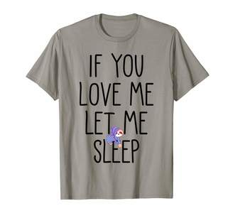 Love Me Sloth Pajamas Outfit Shop If You Love Me Let Me Sleep Funny Sloth Pajama Gift Girls T-Shirt