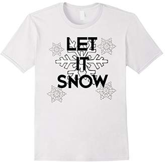 Let it Snow Winter Snowflakes T-Shirt Christmas Holiday Tee