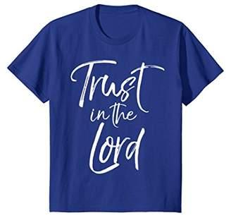 Trust in the Lord Shirt Fun Cute Christian Faith Tee
