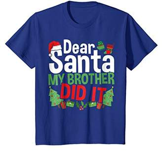 Dear Santa My Brother Did It Family Christmas T-shirt