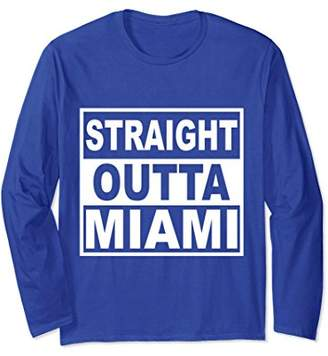 Straight Outta Miami Florida long sleeves tee t shirt