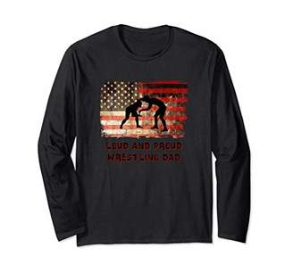 American Flag Loud And Proud Wrestling Dad Long Sleeve