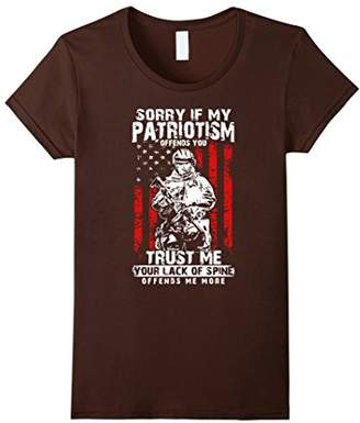 Sorry If My Patriotism Offend You T-Shirt