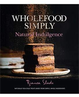 Harper Collins Wholefood Simply Natural Indulgence