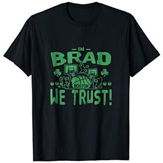 In Brad We Trust Boston Basketball
