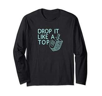 Celebrate 365 Dreidel Drop It Like A Top Long Sleeve T-shirt
