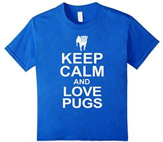 Keep Calm And Love Pugs Funny Dog T-Shirt