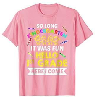 Funny So Long Kindergarten Hello 1st Grade T-shirt Student