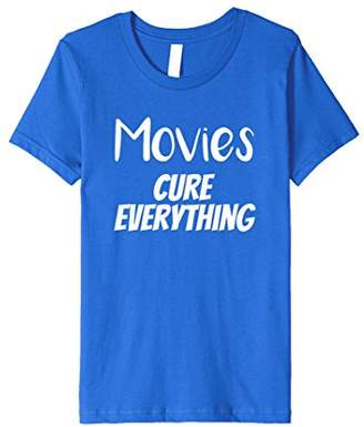 Funny Movie Lover T-shirt Movies Cure Everything