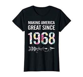 Womens 50th Birthday Gifts Making America Great Since 1968 Shirt